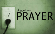 Plugged Into Prayer