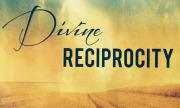 Divine Reciprocity