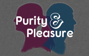Purity & Pleasure