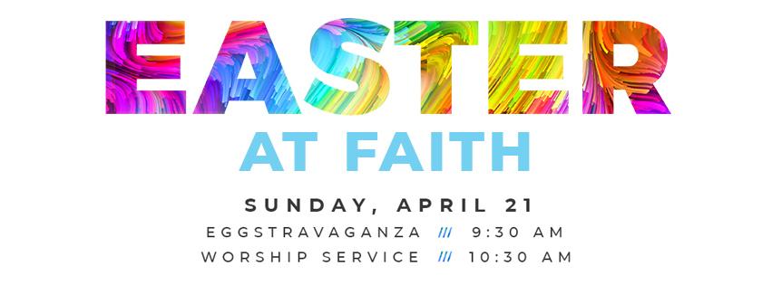 easter at faith 2019
