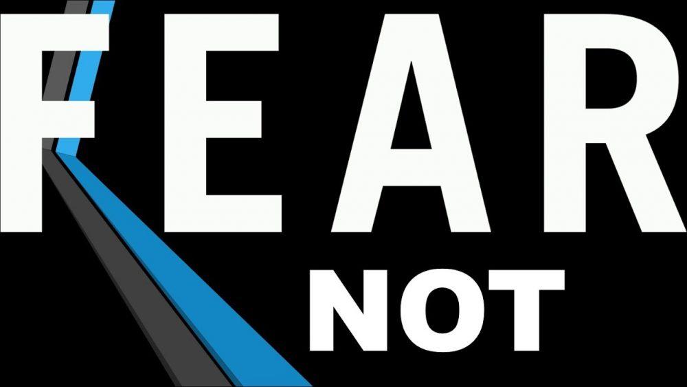 Fear Not Part 4 - Faith Over Fear Image