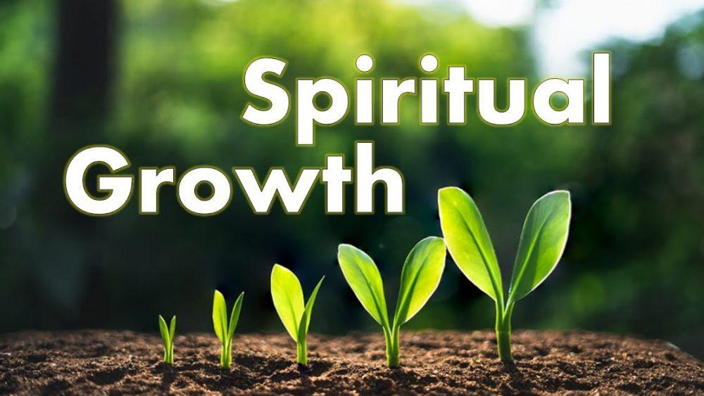 Spiritual Growth - Part 4 Image