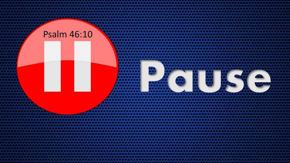Pause For God Image